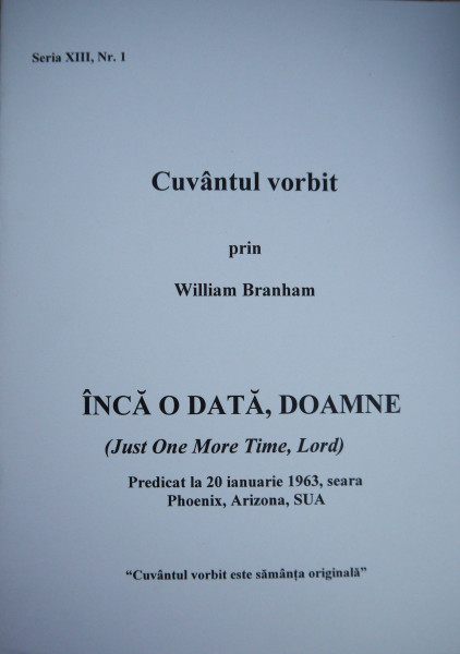 Evanghelia.ro - William Branham - Încă o data, Doamne