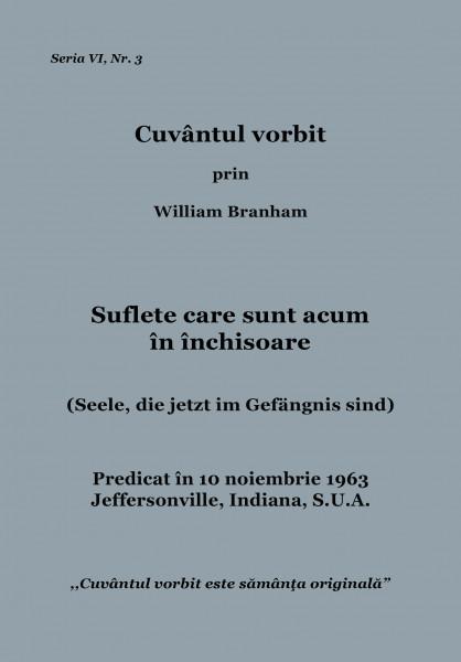 Evanghelia.ro - William Branham - Suflete care sunt acum în închisoare