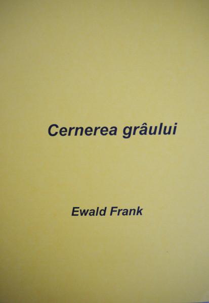 Evanghelia.ro - Ewald Frank - Cernerea grâului