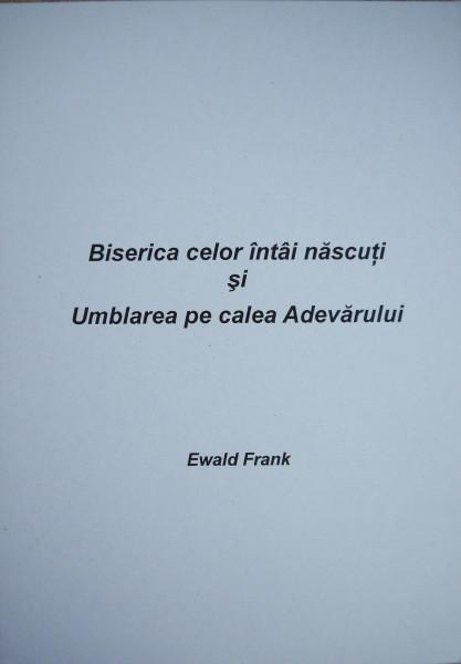 Evanghelia.ro - Ewald Frank - Biserica celor întâi născuti