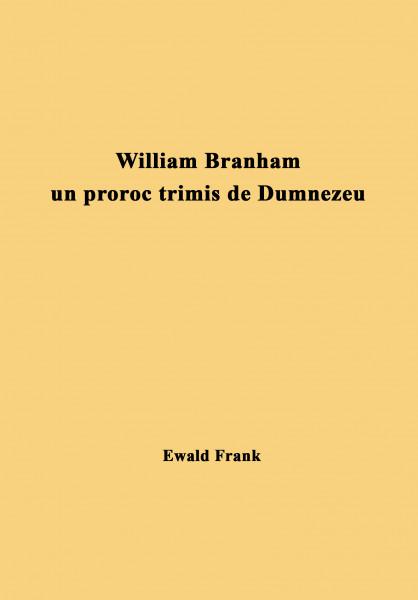 Evanghelia - William Branham un proroc trimis de Dumnezeu