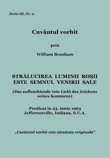 Evanghelia.ro - William Branham - Strălucirea luminii roşii este semnul venirii Sale