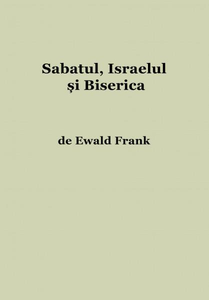 Sabatul, Israelul si Biserica
