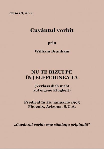 Evanghelia.ro - William Branham - Nu te bizui pe înţelepciunea ta
