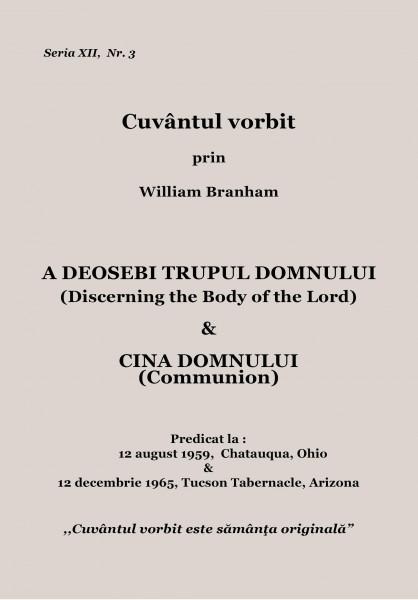 Evanghelia.ro - William Branham - A deosebi trupul Domnului