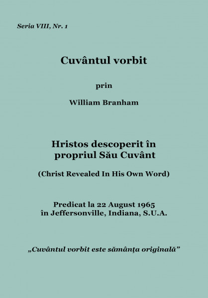 Hristos descoperit in propriul Sau Cuvant