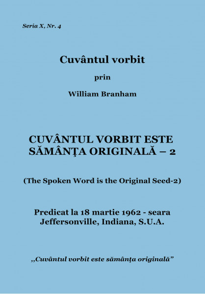 Evanghelia.ro - William Branham - CUVÂNTUL VORBIT ESTE SĂMÂNŢA ORIGINALĂ - 2