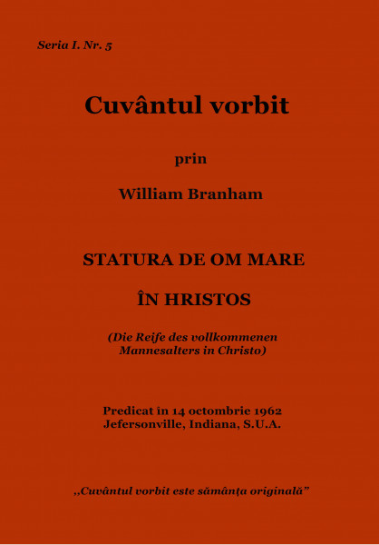 Evanghelia.ro - William Branham - Statura de om mare in Hristos