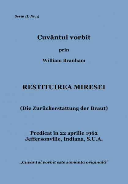 Evanghelia.ro - William Branham - Restituirea Miresei