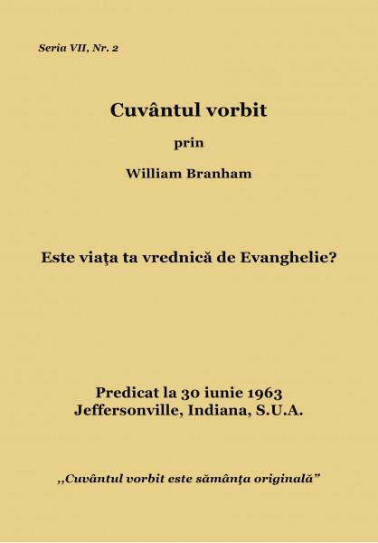 Este viata ta vrednica de Evanghelie?