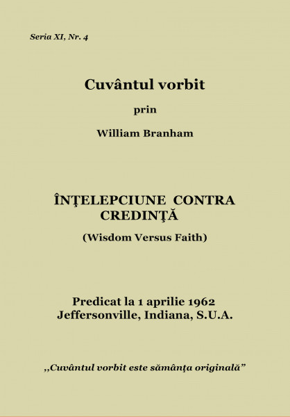 Evanghelia.ro - William Branham - ÎNŢELEPCIUNE CONTRA CREDINŢĂ