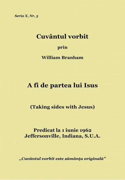 Evanghelia.ro - William Branham - A fi de partea lui Isus