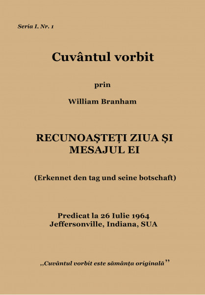 Evanghelia.ro - William Branham - Recunoaşteţi ziua şi mesajul ei