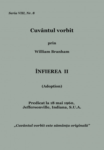Evanghelia.ro - William Branham - Infierea 2